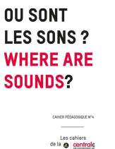 cahier_peda_ou_sont_les_sons